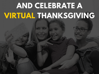 5 Ways to Give Thanks and Celebrate a Virtual Thanksgiving