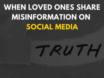 How to Support Truth When Loved Ones Share Misinformation on Social Media