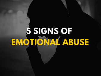5 Signs of Emotional Abuse