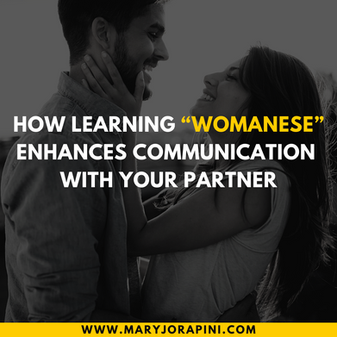"""How Learning """"Womanese"""" Enhances Communication with Your Partner"""