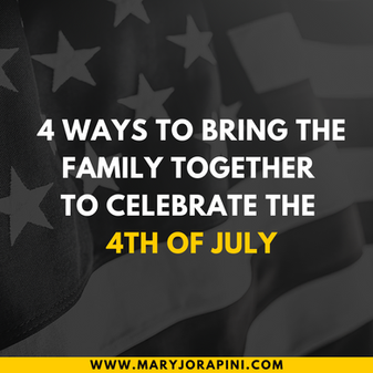 Four ways to bring the family together to celebrate the 4th of July