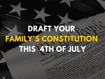 Draft Your Family's Constitution this 4th of July