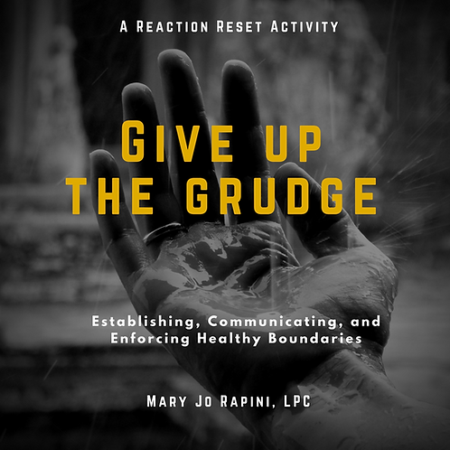 Give up the Grudge - Recognizing and Releasing Anger