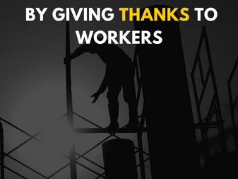 Celebrating Labor Day by Giving Thanks to Workers