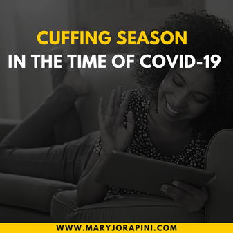 Cuffing Season in the Time of COVID-19