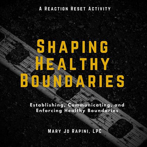 Shaping Healthy Boundaries