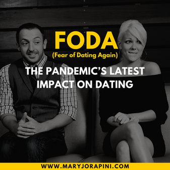 FODA: The Pandemic's Latest Impact on Dating