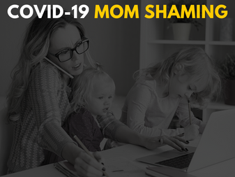 5 Ways to Cope with COVID-19 Mom Shaming