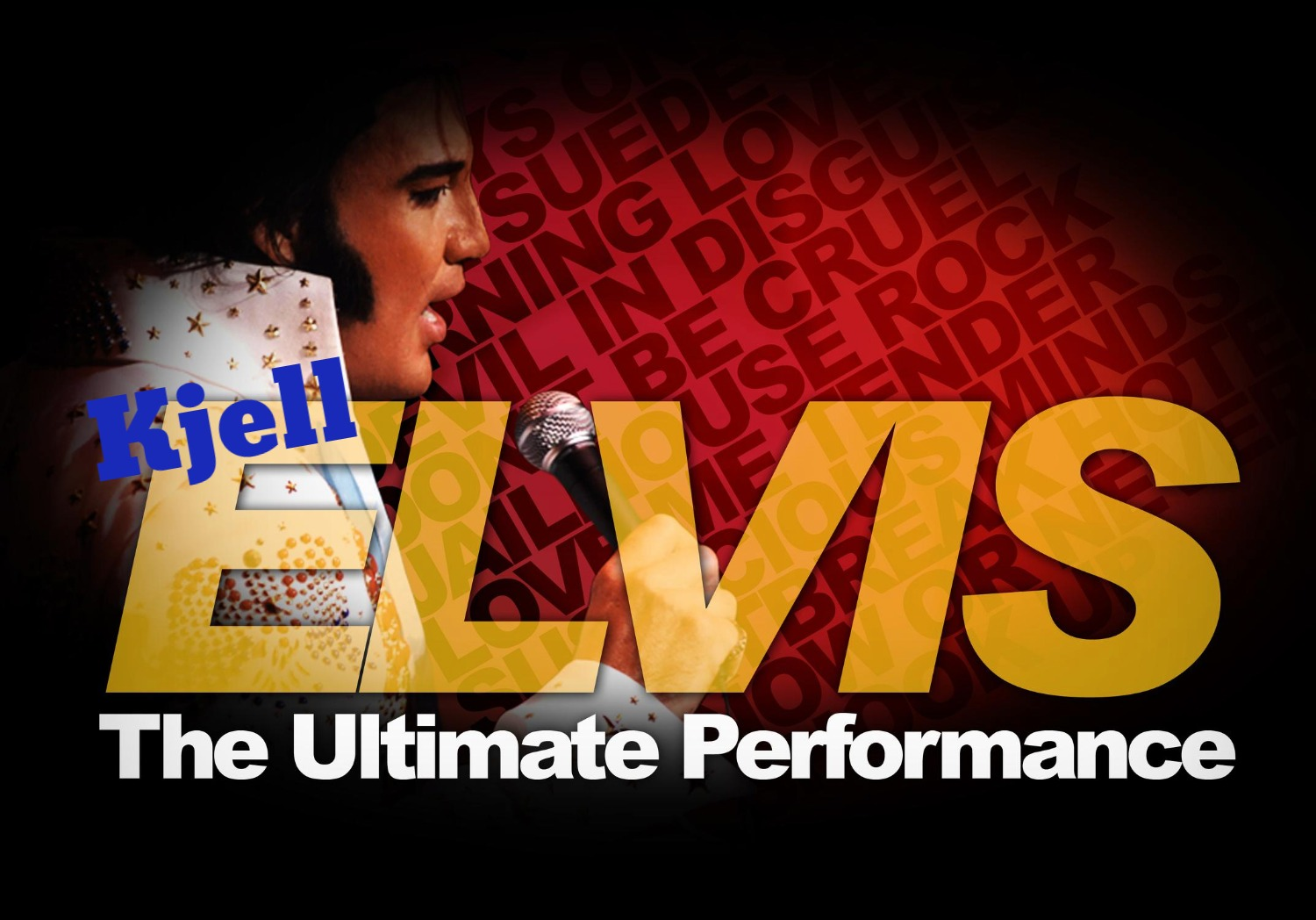 Kjell Elvis The Ultimate Performance