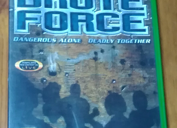 BRUTE FORCE DANGEROUS ALONE DEADLY TOGETHER