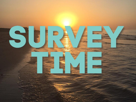 Survey Time!