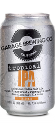 Garage Brewing Co can of Tropical IPA. Brewed in Temecula, CA