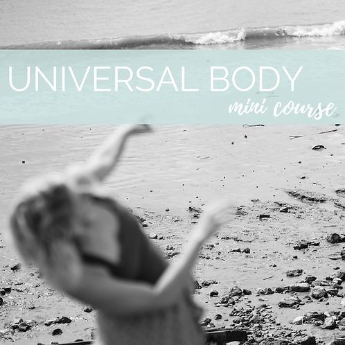 Universal Body mini course