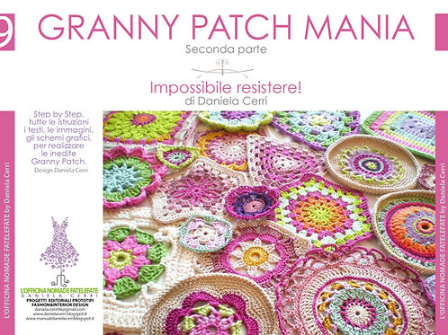 Manuale n. 9 Granny Patch Mania (Seconda parte)