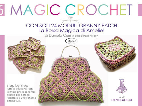 Manuale n. 6 Magic Crochet La Borsa Magica di Amelie