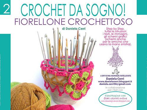 Manuale n. 12 Crochet Da Sogno! - Fiorellone Crochettoso