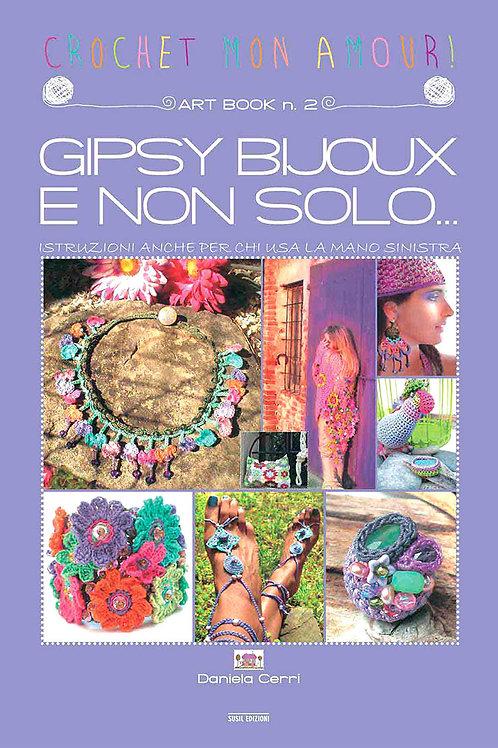 Art-Book n. 2: GIPSY BIJOUX E NON SOLO...