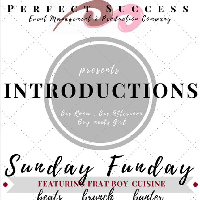 Introductions: Sunday Funday