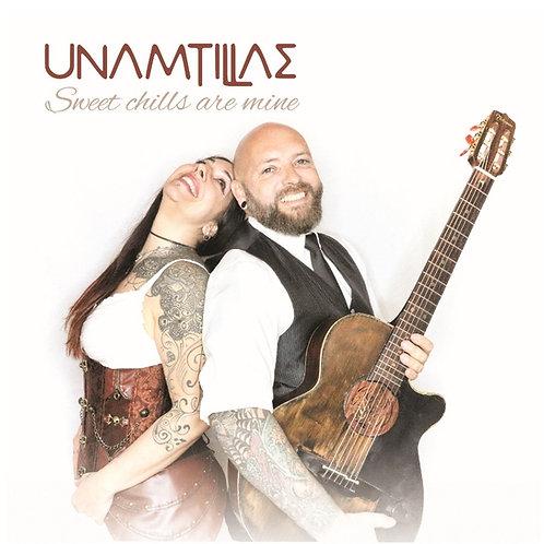 "CD AUDIO - UNAMTILLAE  ""Sweet chills are mine"" - disponible à partir du 1 avril"