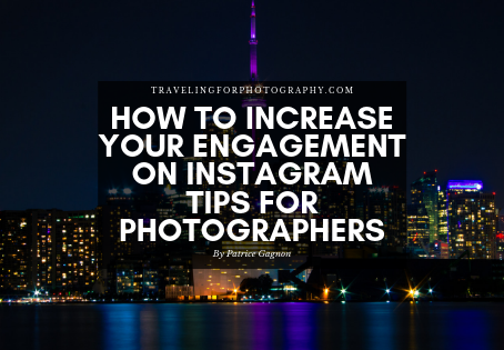 How to Increase Your Engagement on Instagram Tips for Photographers