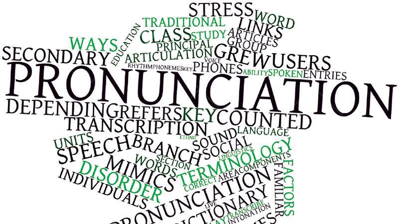 Pronunciation & Phonetics