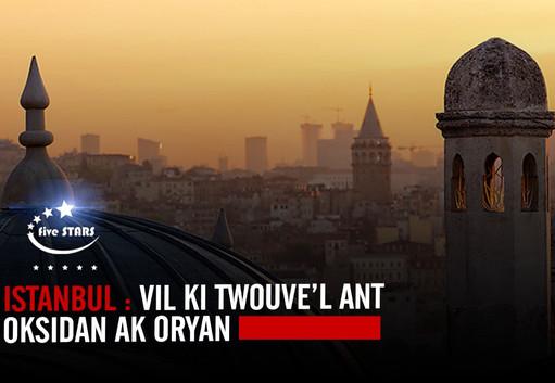 Istanbul : Vil ki ant Oksidan ak Oryan