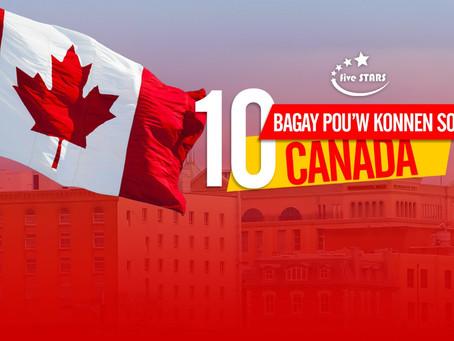 10 bagay ke nou dwe konnen sou kanada
