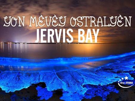 Jervis Bay, yon mèvèy nan peyi ostrali ki merite vizite.