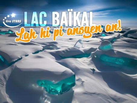 Lac Baikal, yon mèvèy ke w dwe konnen...