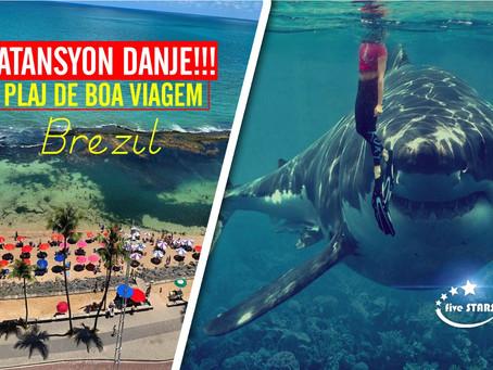 Plaj Boa Viagem nan peyi Brezil, atansyon reken !!!