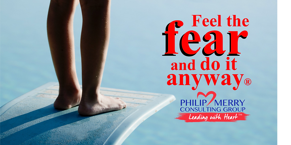 Feel The Fear And Do It Anyway ® (1)