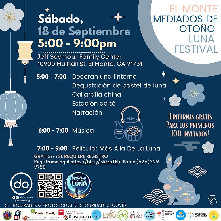 El Monte Mediados de Otoño Luna Festival