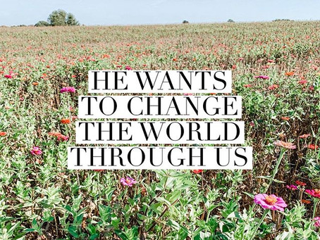 He Wants to Change the World Through Us