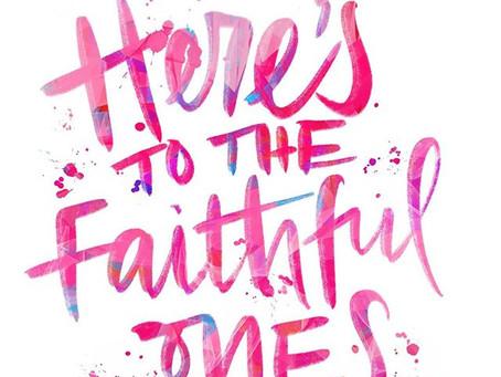Stay Faithful, Friends