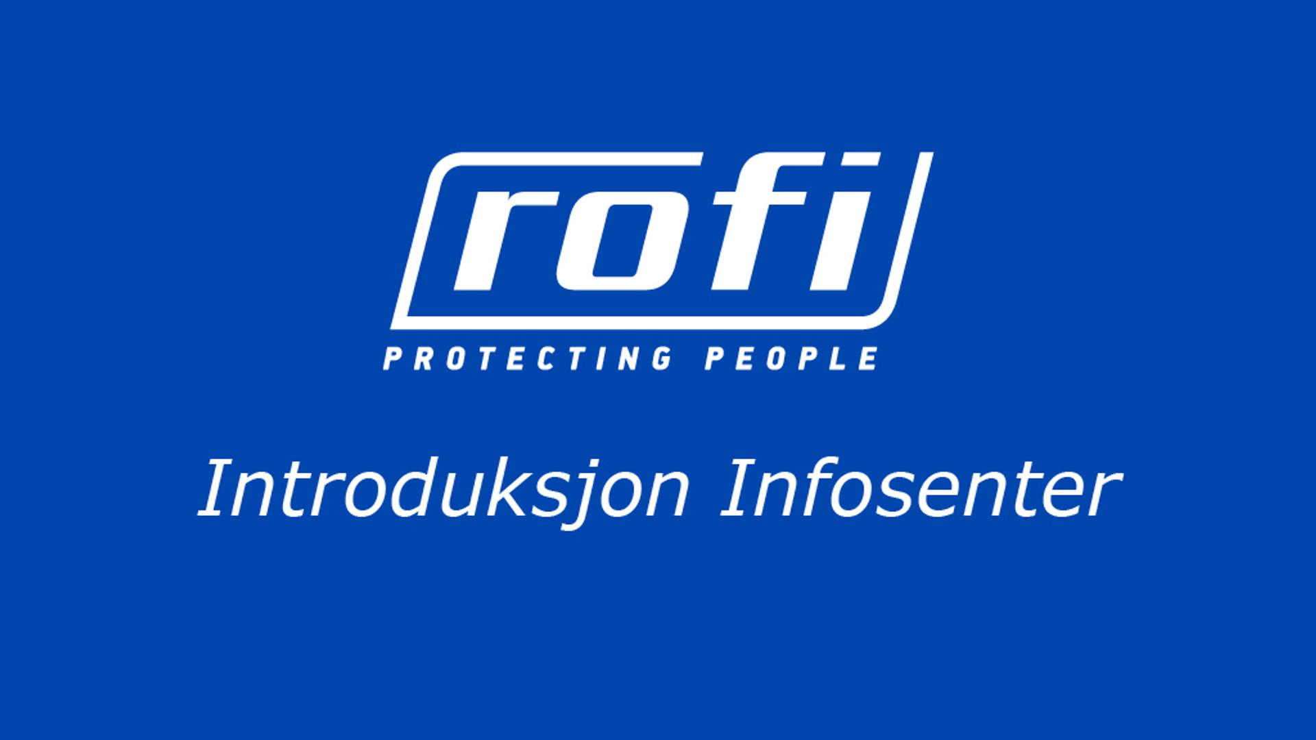 Introduksjon ROFI Infosenter