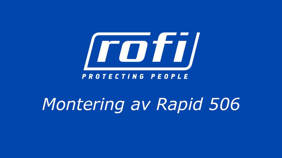 Montering Rapid 506