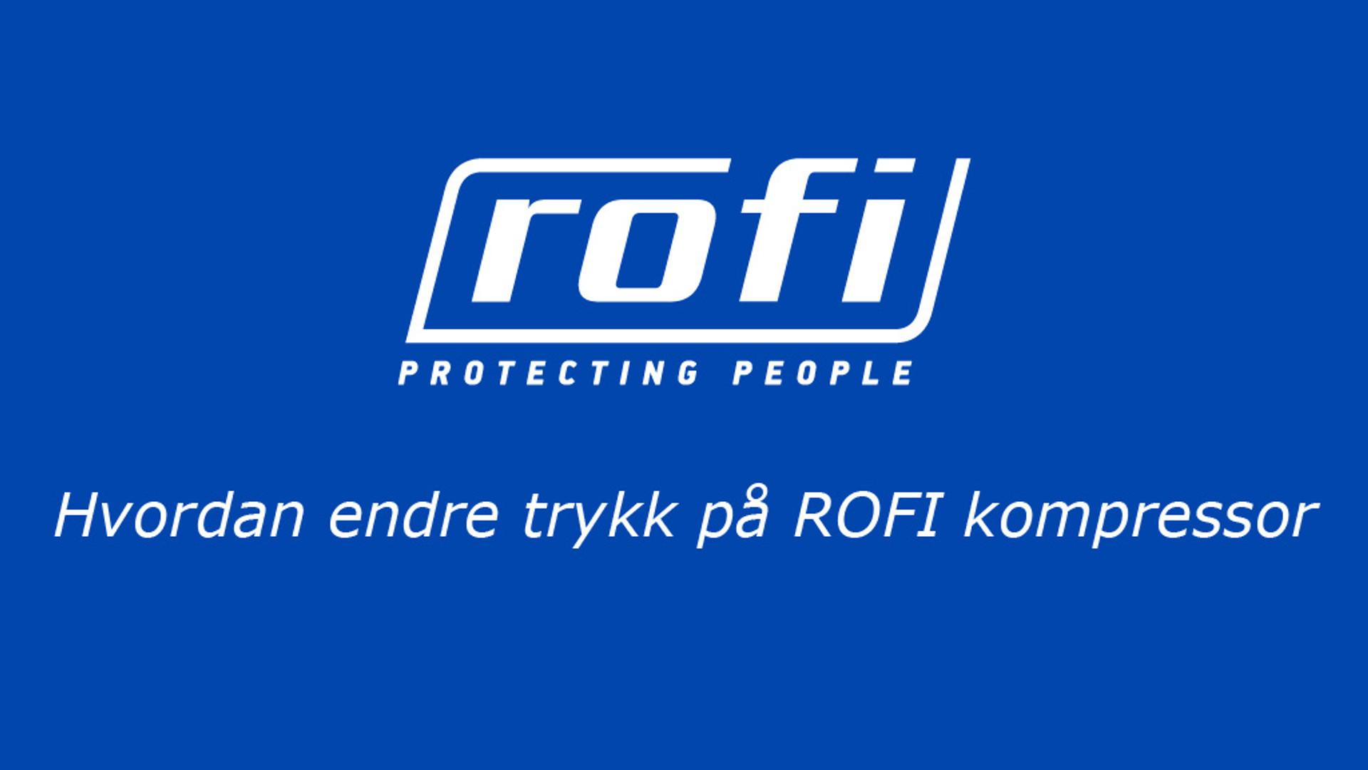 Hvordan endre trykk på ROFI kompressor