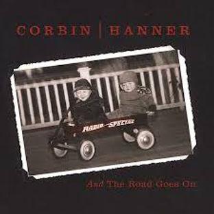 Bob Corbin, Dave Hanner