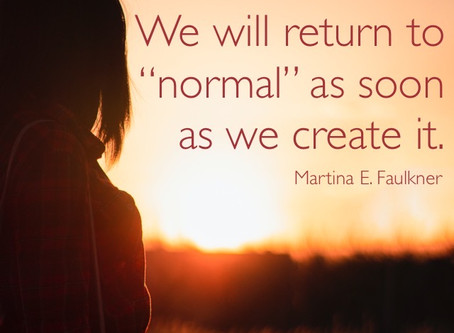 "Creating A New ""Normal"""