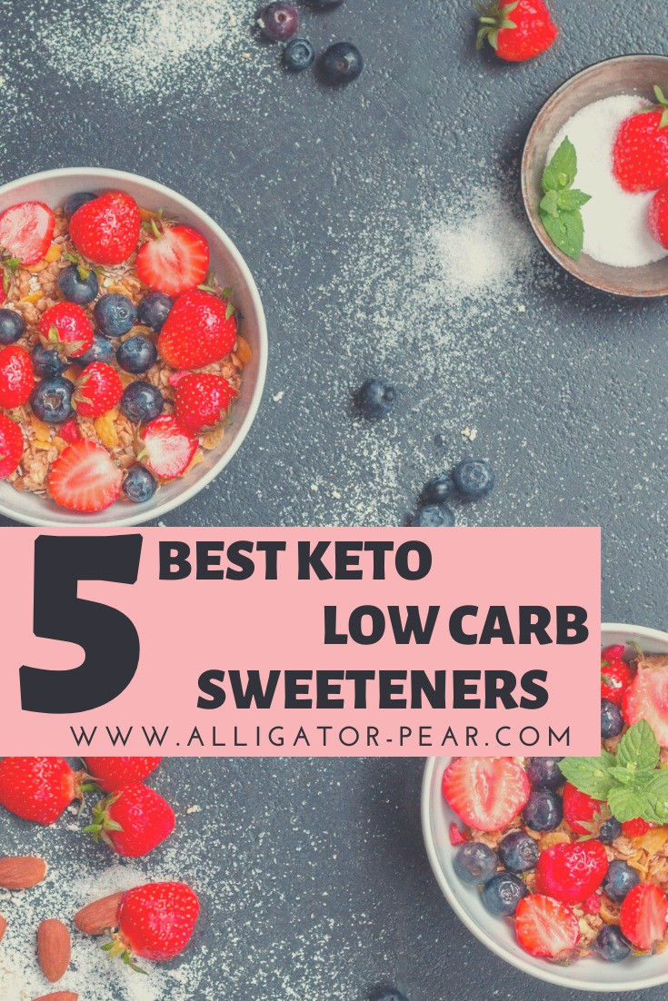 Top 5 Sweeteners For A Low Carb And Ketogenic Diet and weight loss