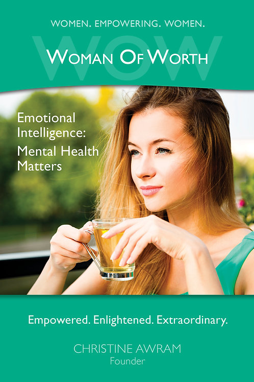 Emotional Intelligence: Mental Health Matters - Kim Mowatt