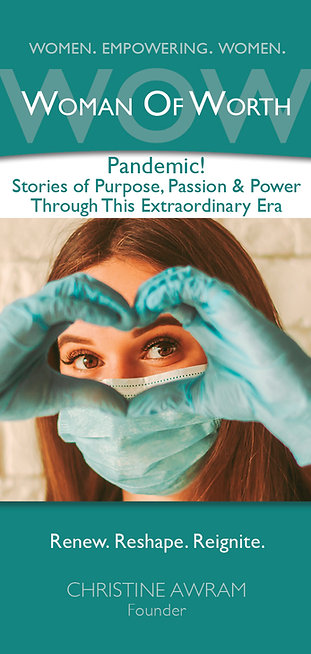 Pandemic! Stories of Purpose, Passion & Power Through This Extraordinary Era
