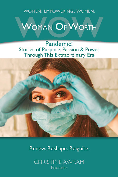 Pandemic! Stories of Purpose, Passion & Power -Alyson Jones / Jacqueline Fowler