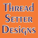 Thread Setter Designs