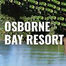 Osborne Bay Resort