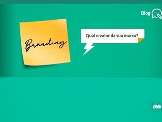 Branding: qual o valor da sua marca?