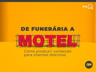 De Funerária a motel - Como produzir conteúdo para clientes distintos