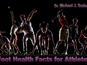 FOOT HEALTH FACTS for ATHLETES
