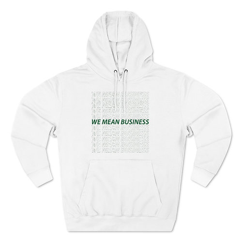 We Mean Business Unisex Pullover Hoodie