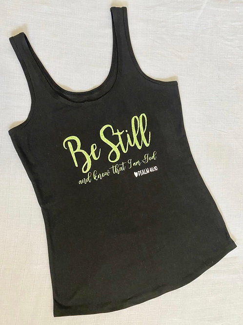Women T-Shirt Be Still And Know I am God